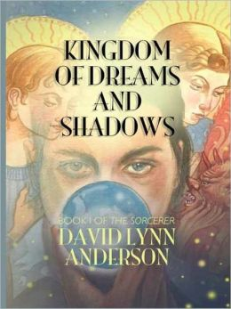 Kingdom of Dreams and Shadows