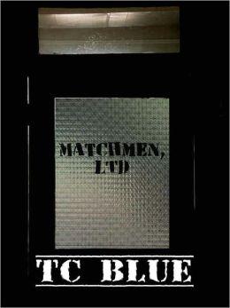 Matchmen, LTD