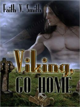 Viking, Go Home