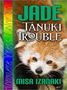 Jade: Tanuki Trouble