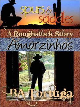 Amorzinhos [A Roughstock Story]