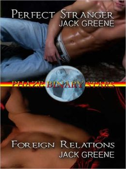 Binary Stars, Vol. 2: Perfect Stranger/Foreign Relations