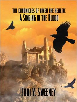 A Singing In The Blood [Book Three]