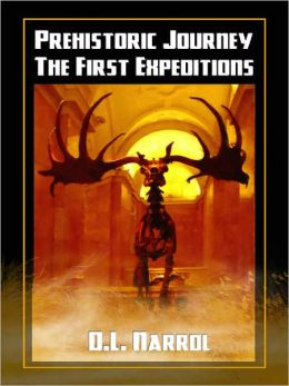 Prehistoric Journey--The First Expeditions