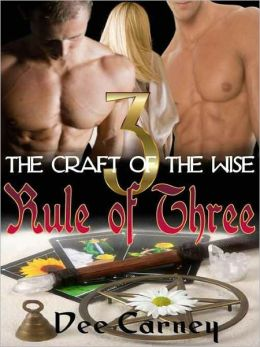 Rule of Three [The Craft of the Wise 3]