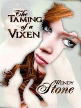The Taming of a Vixen