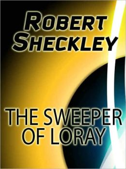 The Sweeper of Loray