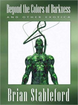 Beyond the Colors of Darkness and Other Exotica