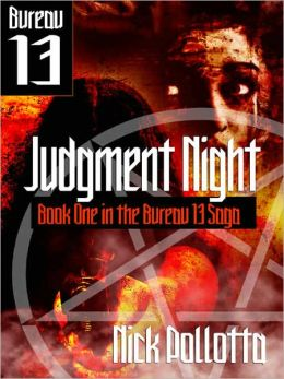 Judgment Night [BUREAU 13 Book One]