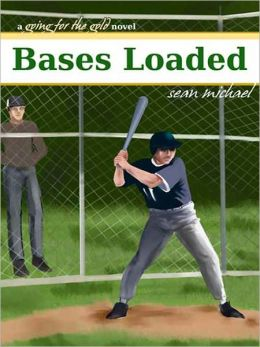 Bases Loaded: A Going for the Gold novel