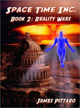 Reality Wars [Book Two of Space Time Inc.]