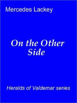 On the Other Side [Heralds of Valdemar series]