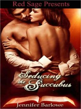 Seducing The Succubus