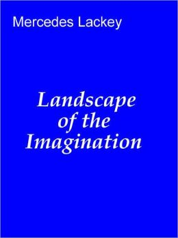 Landscape of the Imagination [Vows and Honor series]