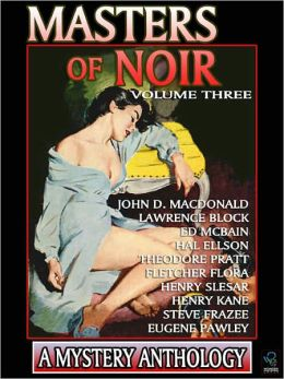 Master of Noir: Volume Three
