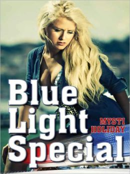Blue Light Special