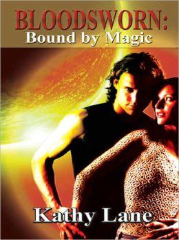 Bloodsworn: Bound by Magic