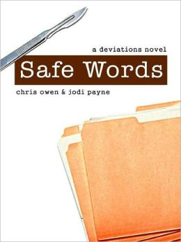Safe Words, A Deviations Novel