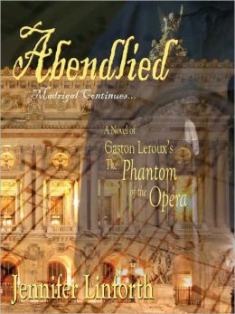 Abendlied: A Novel of The Phantom of the Opera