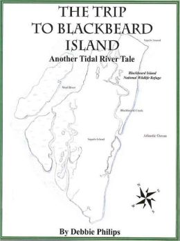 The Trip to Blackbeard Island: Another Tidal River Tale