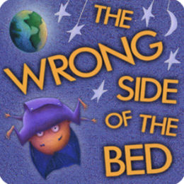 The Wrong Side of the Bed in 3D & 2D