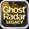 Ghost Radar(R): LEGACY