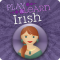Play & Learn Irish - Speak & Talk Fast With Easy Games, Quick Phrases & Essential Words