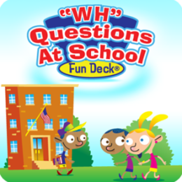 WH Questions at School Fun Deck