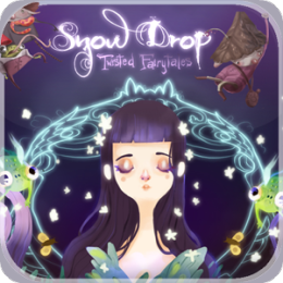 Snow Drop : Twisted Fairy Tales