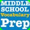 Middle School Vocabulary Prep