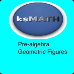 Pre-Algebra Geometric Figures