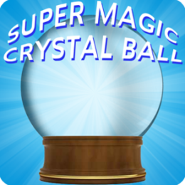 Super Magic Crystal Ball