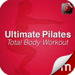 Ultimate Pilates Total Body Workout (with Video)