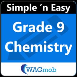 Grade 9 Chemistry by WAGmob