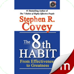 8th Habit: From effectiveness to greatness (with audio)