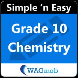 Grade 10 Chemistry by WAGmob