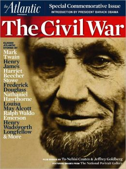 The Atlantic - The Civil War - Special Commemorative Issue
