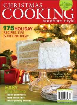 Taste of the South - Christmas Cooking Southern Style