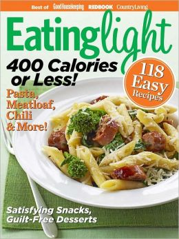 Eating Light - 400 Calories or Less!