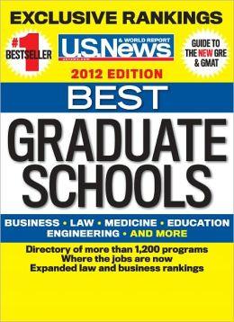 U.S. News and World Report Best Graduate Schools 2012