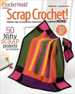 Crochet World's Scrap Crochet!