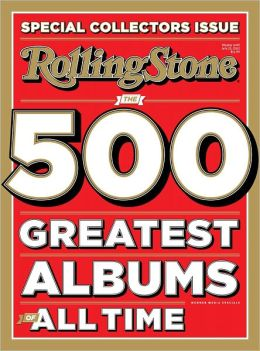 Rolling Stone's The 500 Greatest Albums of All Time