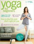 Book Cover Image. Title: Yoga Journal's Yoga for Beginners 2012, Author: Active Interest Media