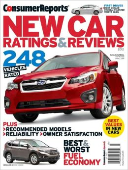 Consumer Reports' New Car Ratings and Reviews 2012