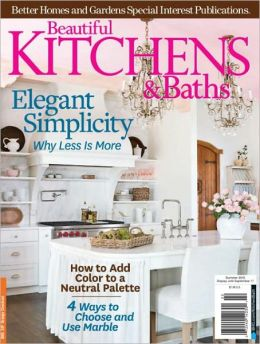 Beautiful Kitchens and Baths - Summer 2012