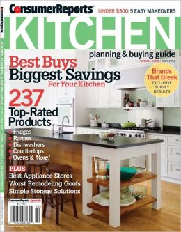 Consumer Reports' Kitchen Planning and Buying Guide - July 2012