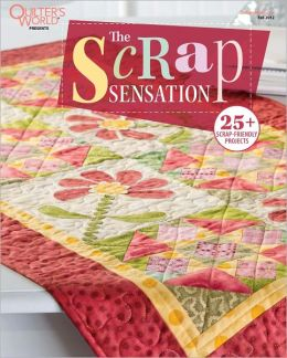 Quilter's World's The Scrap Sensation 2012