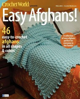 Crochet World's Easy Afghans! - Fall 2012