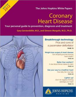 Johns Hopkins White Paper - Coronary Heart Disease 2012