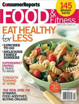 Consumer Reports' Family Food and Fitness - Fall 2012
